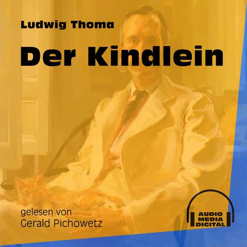 Hoerbuch Der Kindlein - Ludwig Thoma - Gerald Pichowetz