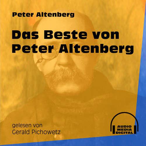 Hoerbuch Das Beste von Peter Altenberg - Peter Altenberg - Gerald Pichowetz