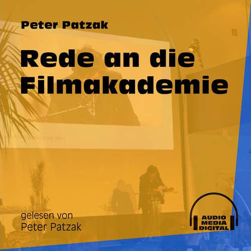 Hoerbuch Rede an die Filmakademie - Peter Patzak - Peter Patzak