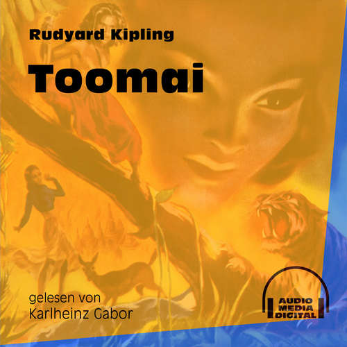 Hoerbuch Toomai - Das Dschungelbuch, Band 4 - Rudyard Kipling - Karlheinz Gabor
