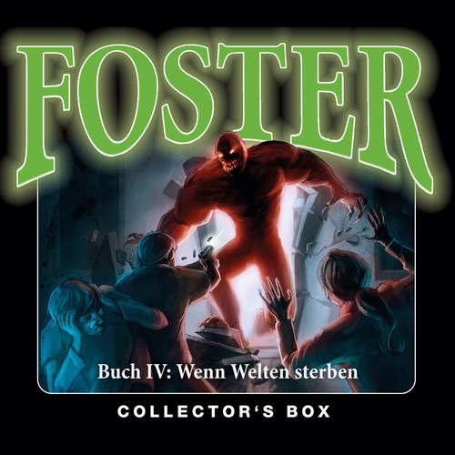 Hoerbuch Foster, Box 4: Wenn Welten sterben (Folgen 14-17) - Oliver Döring - Thomas Nero Wolff