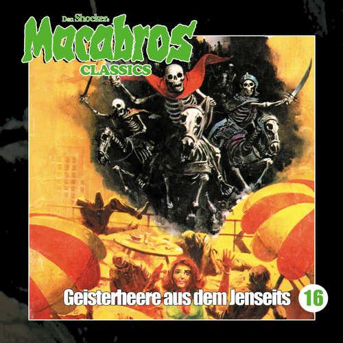 Hoerbuch Macabros - Classics, Folge 16: Geisterheere aus dem Jenseits - Dan Shocker - Dennis Schmidt-Foss