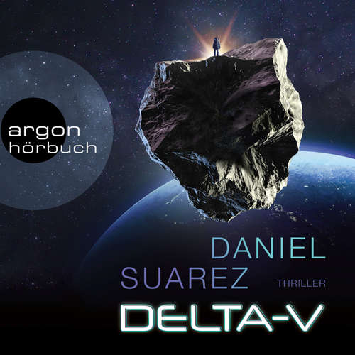 Hoerbuch Delta-V - Daniel Suarez - Uve Teschner