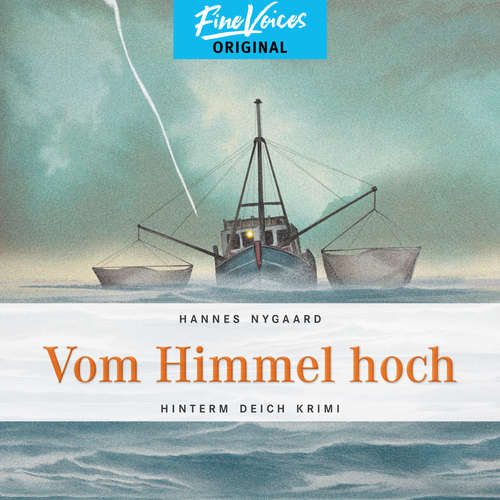 Hoerbuch Vom Himmel hoch - Hinterm Deich Krimi, Band 2 - Hannes Nygaard - Jens Hartwig