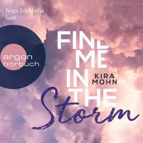 Hoerbuch Find Me in the Storm - Leuchtturm-Trilogie, Band 3 - Kira Mohn - Nora Jokhosha