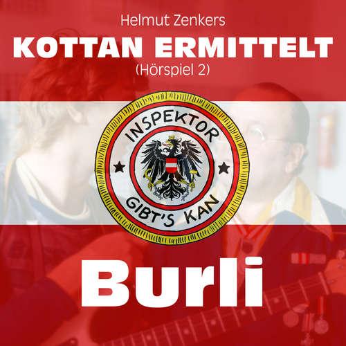 Hoerbuch Kottan ermittelt, Folge 2: Burli - Helmut Zenker - Lukas Resetarits