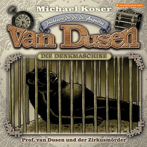 Hoerbuch Professor van Dusen, Folge 25: Professor van Dusen und der Zirkusmörder - Michael Koser - Friedrich W. Bauschulte