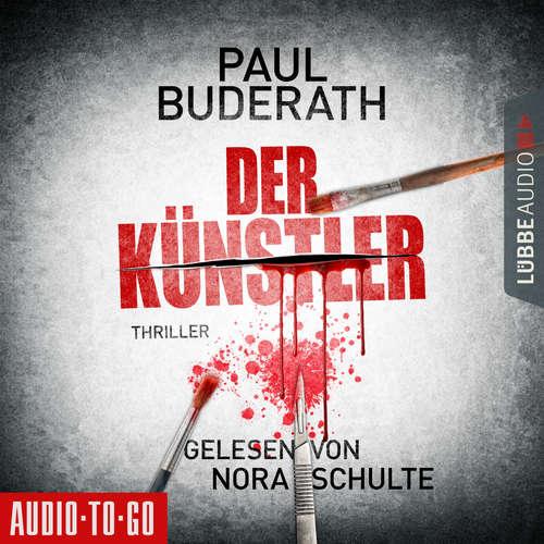 Hoerbuch Der Künstler - Paul Buderath - Nora Schulte