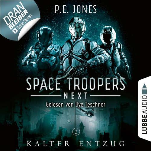 Hoerbuch Kalter Entzug - Space Troopers Next, Folge 2 - P. E. Jones - Uve Teschner