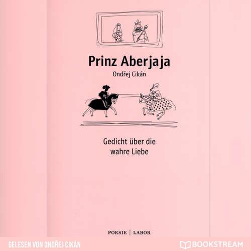 Hoerbuch Prinz Aberjaja - Gedicht über die wahre Liebe - Ondrej Cikán - Peter Bocek