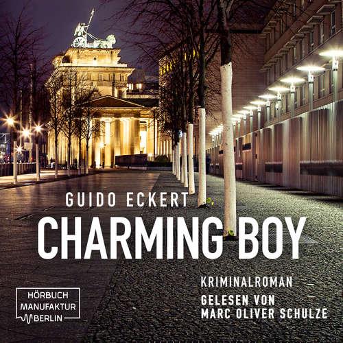 Hoerbuch Charming Boy - Guido Eckert - Marc Oliver Schulze