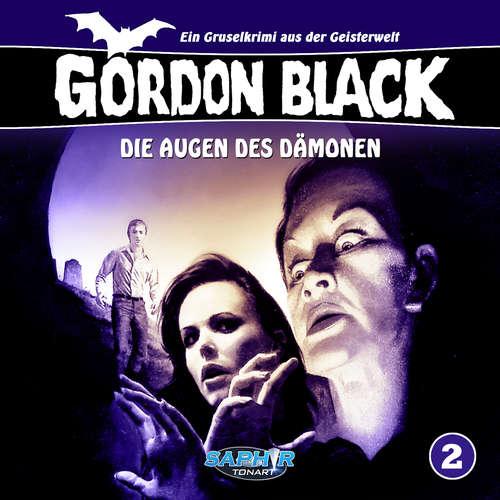 Hoerbuch Gordon Black - Ein Gruselkrimi aus der Geisterwelt, Folge 2: Die Augen des Dämonen - Horst Weymar Hübner - Wolf Frass