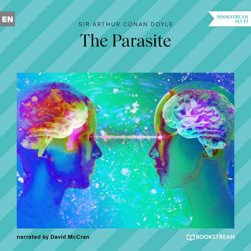 Audiobook The Parasite - Arthur Conan Doyle - David McCran