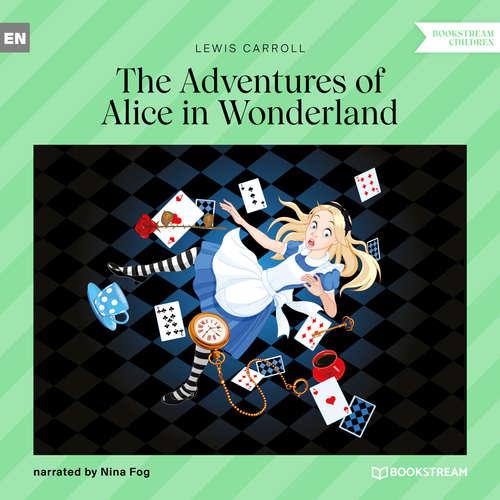 Audiobook The Adventures of Alice in Wonderland - Lewis Carroll - Nina Fog