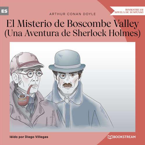 Audiolibro El Misterio de Boscombe Valley - Una Aventura de Sherlock Holmes (Versión íntegra) - Arthur Conan Doyle - Diego Villegas