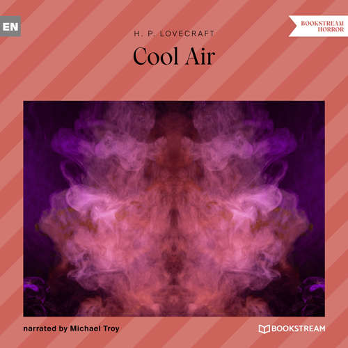 Audiobook Cool Air - H. P. Lovecraft - Michael Troy