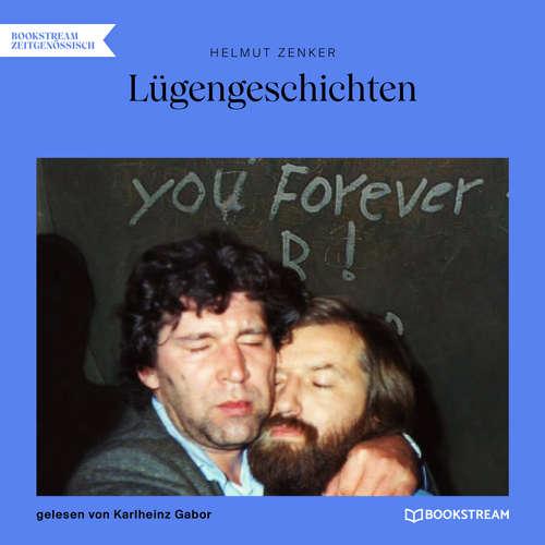 Hoerbuch Lügengeschichten - Helmut Zenker - Karlheinz Gabor