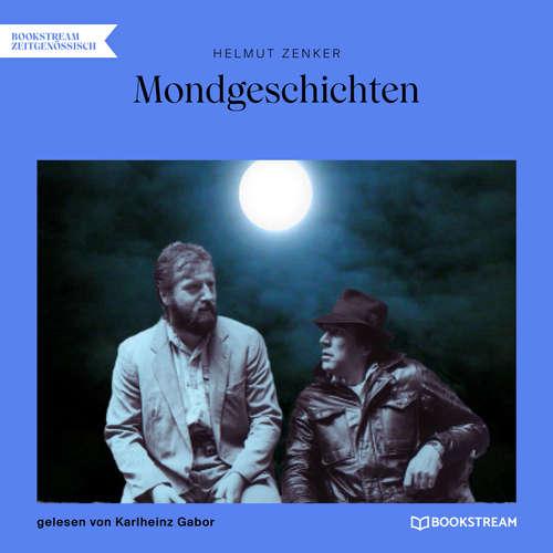 Hoerbuch Mondgeschichten - Helmut Zenker - Karlheinz Gabor