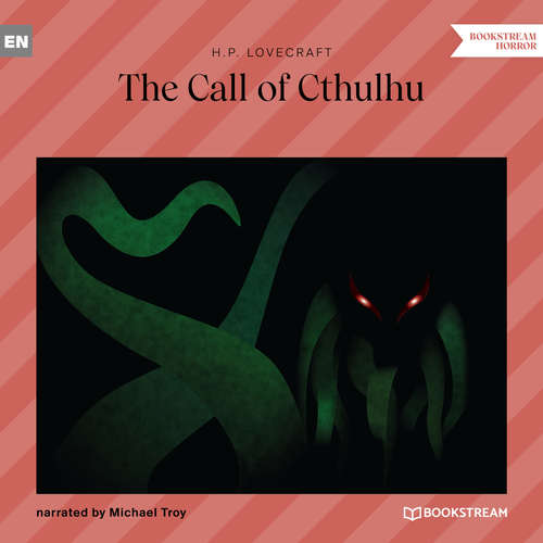 Audiobook The Call of Cthulhu - H. P. Lovecraft - Michael Troy
