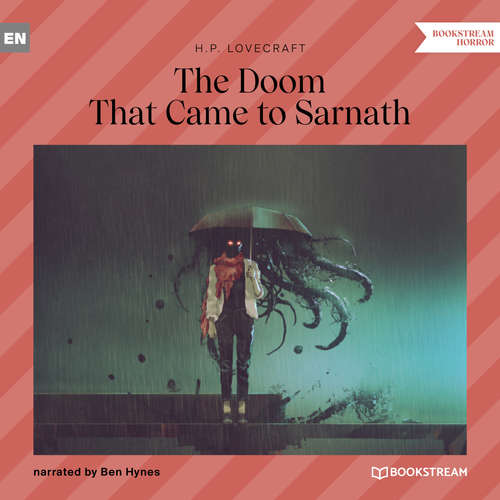 Audiobook The Doom That Came to Sarnath - H. P. Lovecraft - Ben Hynes
