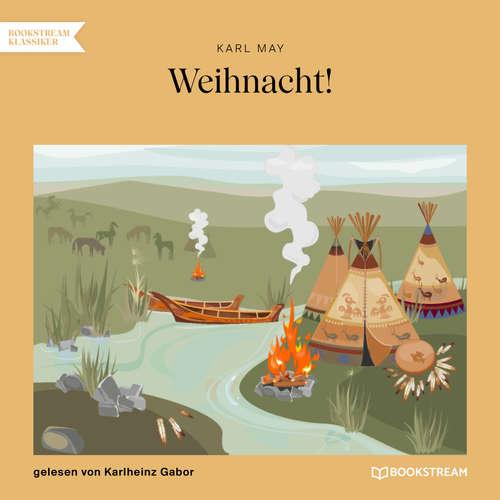 Hoerbuch Weihnacht! - Karl May - Karlheinz Gabor
