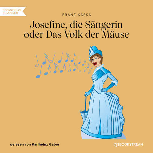 Hoerbuch Josefine, die Sängerin oder Das Volk der Mäuse - Franz Kafka - Karlheinz Gabor