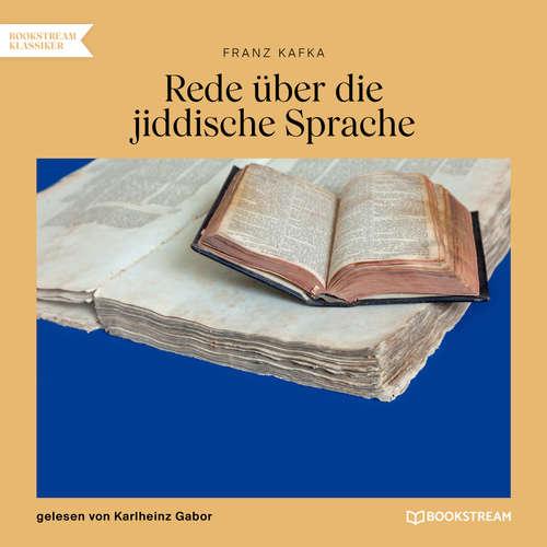 Hoerbuch Rede über die jiddische Sprache - Franz Kafka - Karlheinz Gabor
