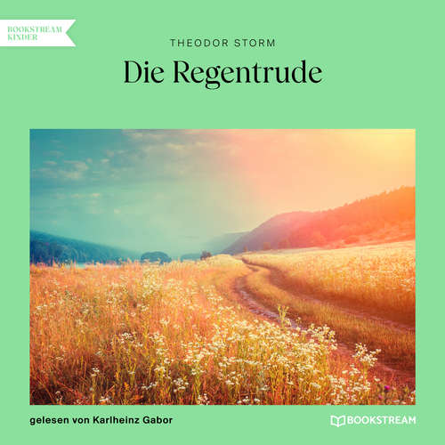Hoerbuch Die Regentrude - Theodor Storm - Karlheinz Gabor