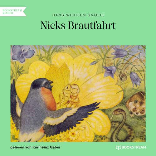 Hoerbuch Nicks Brautfahrt - Hans-Wilhelm Smolik - Karlheinz Gabor
