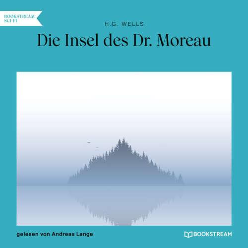 Hoerbuch Die Insel des Dr. Moreau - H. G. Wells - Andreas Lange