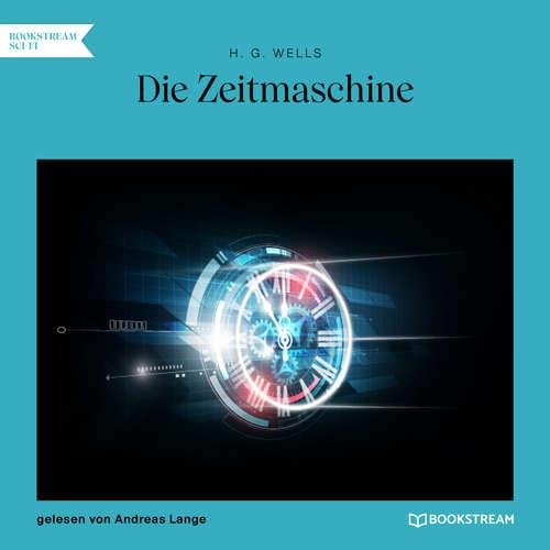 Hoerbuch Die Zeitmaschine - H. G. Wells - Andreas Lange