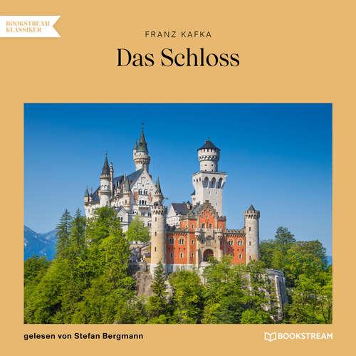 Hoerbuch Das Schloss - Franz Kafka - Stefan Bergmann
