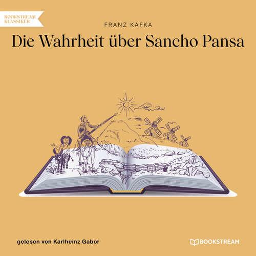 Hoerbuch Die Wahrheit über Sancho Pansa - Franz Kafka - Karlheinz Gabor