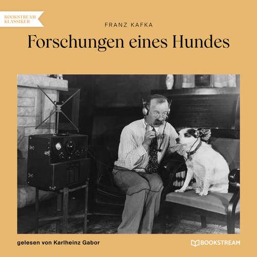 Hoerbuch Forschungen eines Hundes - Franz Kafka - Karlheinz Gabor
