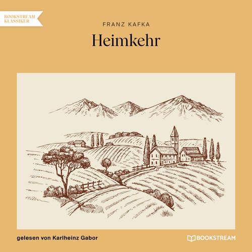 Hoerbuch Heimkehr - Franz Kafka - Karlheinz Gabor