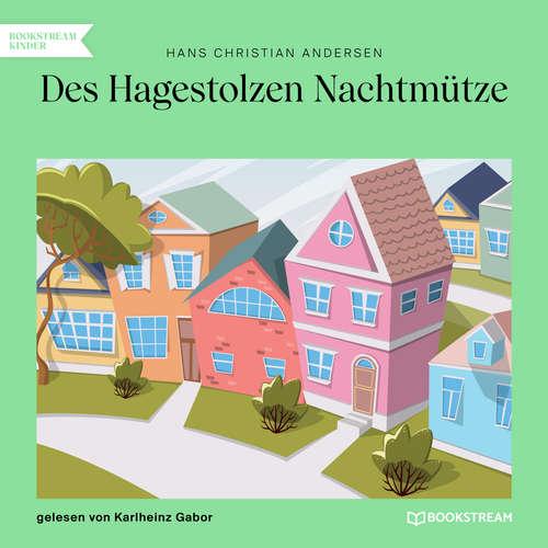 Hoerbuch Des Hagestolzen Nachtmütze - Hans Christian Andersen - Karlheinz Gabor