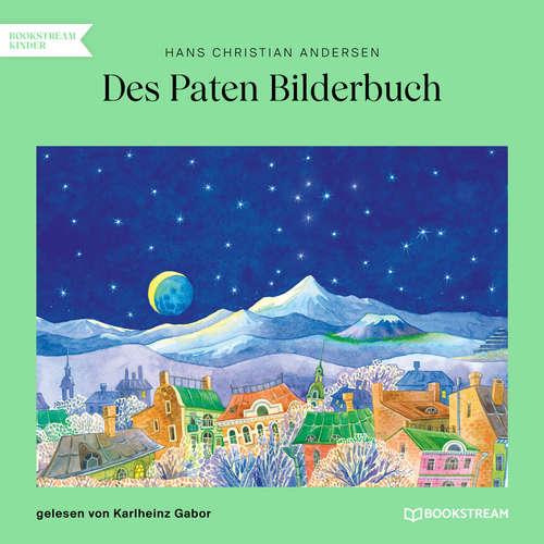 Hoerbuch Des Paten Bilderbuch - Hans Christian Andersen - Karlheinz Gabor