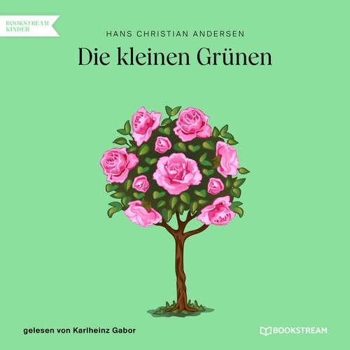 Hoerbuch Die kleinen Grünen - Hans Christian Andersen - Karlheinz Gabor