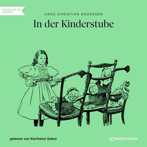 Hoerbuch In der Kinderstube - Hans Christian Andersen - Karlheinz Gabor