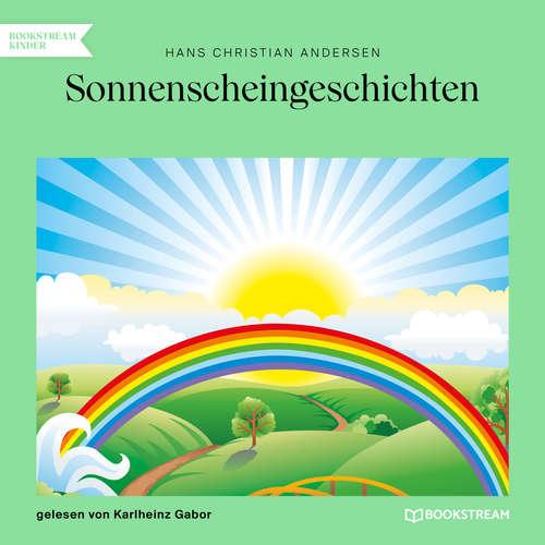 Hoerbuch Sonnenscheingeschichten - Hans Christian Andersen - Karlheinz Gabor