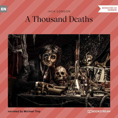 Audiobook A Thousand Deaths - Jack London - Michael Troy
