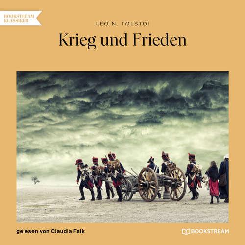 Hoerbuch Krieg und Frieden - Leo Tolstoy - Claudia Falk
