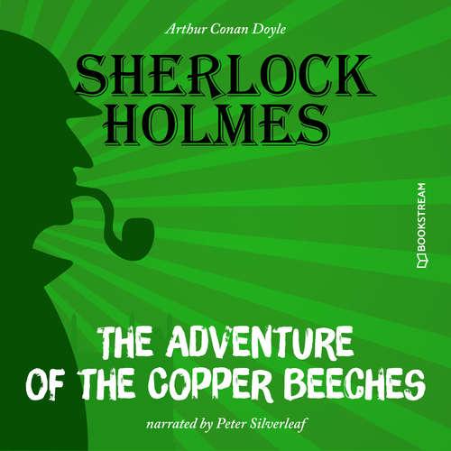 Audiobook The Adventure of the Copper Beeches - Sir Arthur Conan Doyle - Peter Silverleaf
