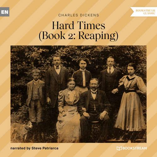 Audiobook Reaping - Hard Times, Book 2 - Charles Dickens - Steve Patriarca