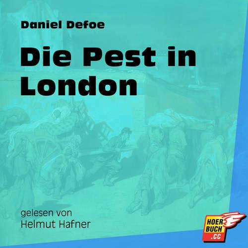 Hoerbuch Die Pest in London - Daniel Defoe - Helmut Hafner