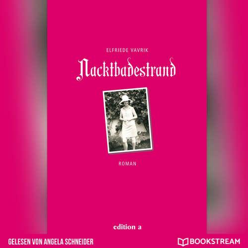 Hoerbuch Nacktbadestrand - Elfriede Vavrik - Angela Schneider