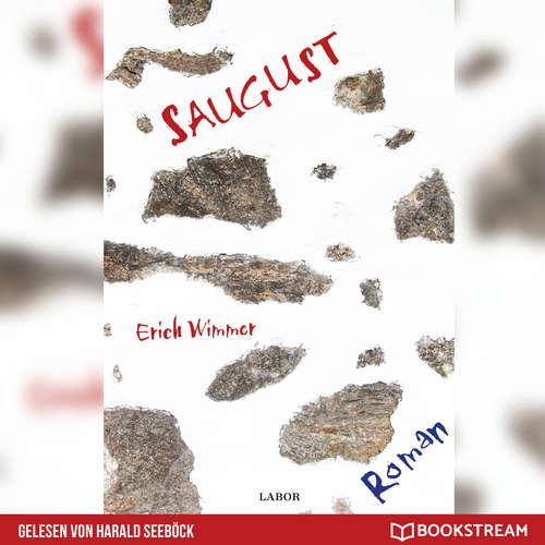 Hoerbuch Saugust - Ein Mühlviertel-Krimi - Erich Wimmer - Harald Seeböck
