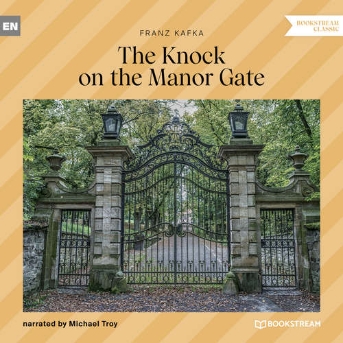 Audiobook The Knock on the Manor Gate - Franz Kafka - Michael Troy