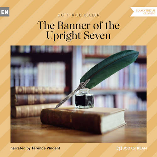 Audiobook The Banner of the Upright Seven - Gottfried Keller - Terence Vincent