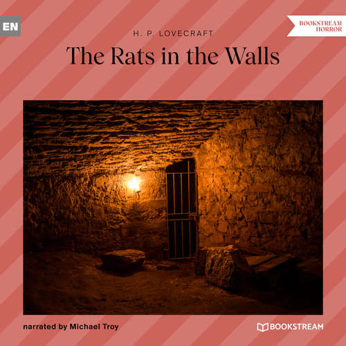 Audiobook The Rats in the Walls - H. P. Lovecraft - Michael Troy